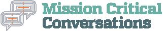 Mission Critical Conversations | SafeCities™ Blog